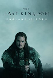 The Last Kingdom - Seasons 1 and 2